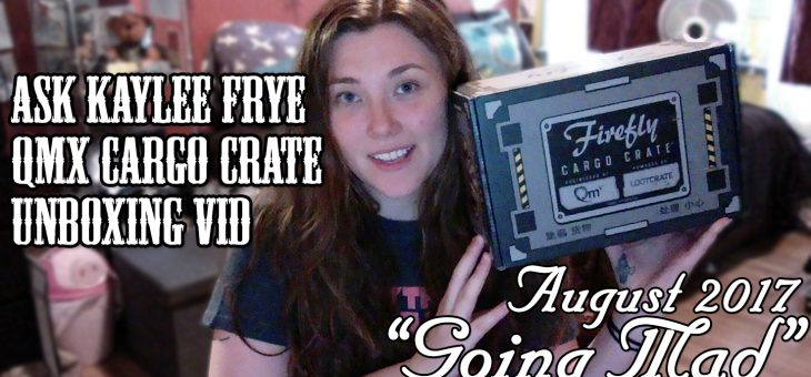 QMX Firefly Themed Loot Crate (Simon) Unboxing